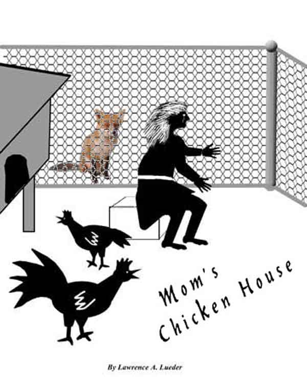 Mom's Chicken House